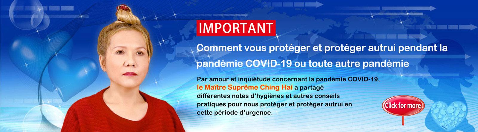 Comment vous protéger et protéger autrui pendant la pandémie COVID-19 ou toute autre pandémie